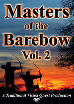 Masters of the Barebow Vol. 2