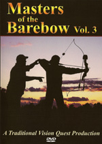 Masters of the Barebow Vol. 3